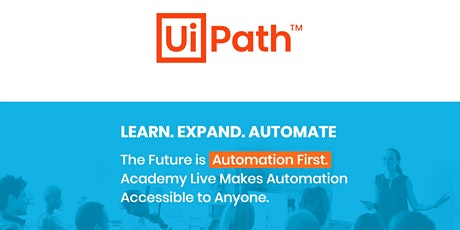 UiPath Academy Live: Build your first Bot!  (Auckland) tickets