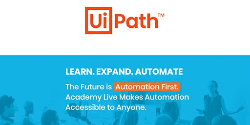 UiPath Academy Live: Build your first Bot!  (Auckland)
