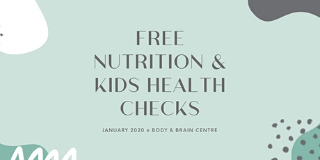 Free Kids Nutrition & Health Checks tickets
