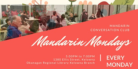 Mandarin Mondays in Kelowna tickets