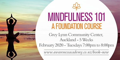 Mindfulness 101 - A Foundation Course