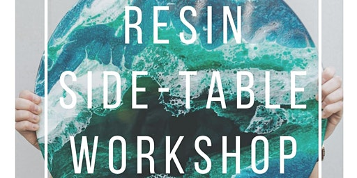 RESIN Side-table Workshop