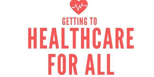 Getting to Healthcare For All