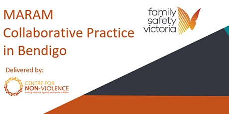 MARAM Collaborative Practice In Bendigo tickets