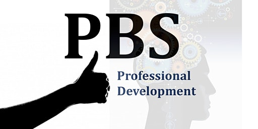 Positive Behaviour Support (PBS) - Workshop for PBS Practitioners (SA) 2020