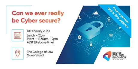 Can we ever really be Cyber secure? (In-person and online) tickets