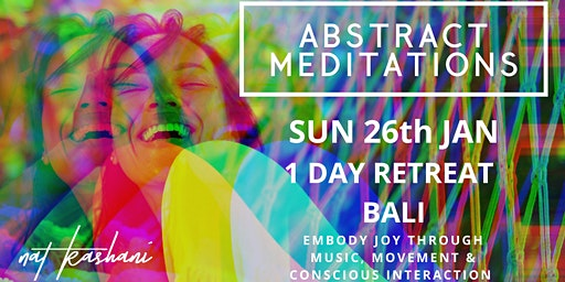 Abstract Meditation // ONE DAY RETREAT BALI
