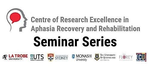 Aphasia CRE Seminar Series 2020 Registration