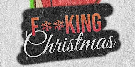 F**king Christmas entradas