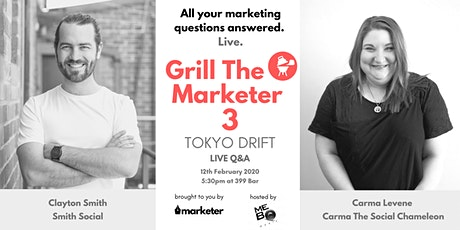 Grill The Marketer III - Tokyo Drift | Live Marketing Q&A tickets