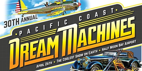 30th Pacific Coast Dream Machines Show, The Coolest Show on Earth tickets