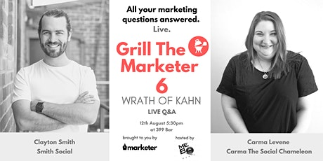 Grill The Marketer VI - The Wrath of Kahn | Live Marketing Q&A tickets