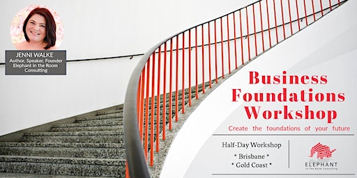 Create the foundations of your future business success - Gold Coast