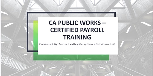 CA Public Works / Prevailing Wage Training for California Contractors