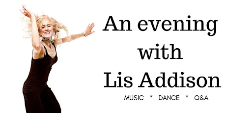 An evening with Lis Addison tickets