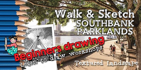 WALK & SKETCH SOUTHBANK PARKLANDS - Beginner Drawing -Trees & textures tickets
