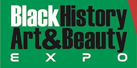 BLACK HISTORY ART & BEAUTY EXPO tickets