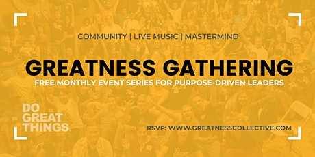 Greatness Gathering: March 18, 2020 | Purpose-Driven Leaders tickets