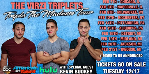 The Virzi Triplets: Triple the Madness Tour