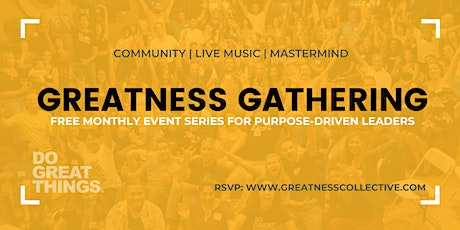 Greatness Gathering: April 15, 2020 | Purpose-Driven Leaders tickets