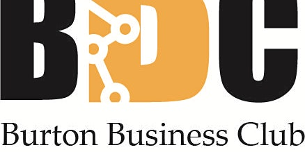 Monthly Networking Meeting - Burton's Premier Business Club