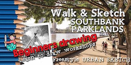 WALK & SKETCH SOUTHBANK PARKLANDS - Freestyle Urban Sketch tickets