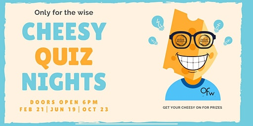 CHEESY QUIZ NIGHTS at Olive Farm Wines