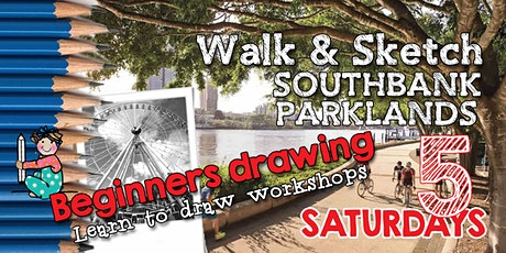 WALK & SKETCH AT SOUTHBANK PARKLANDS tickets