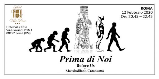 ROMA Prima di Noi Before Us  - Le origini antidiluviane dell'umanità