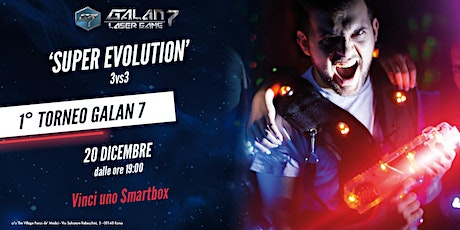 Torneo Laser Game SUPER EVOLUTION 3vs3 biglietti