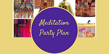 Meditation Party Plan tickets