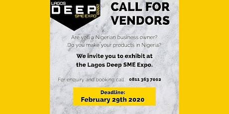 Lagos Deep SMEs Expo 2020 CAlL FOR VENDORS tickets