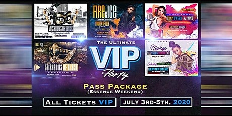 The Ultimate VIP Party Pass Package (Essence Weekend) tickets