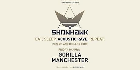 Showhawk Duo (Gorilla, Manchester) tickets
