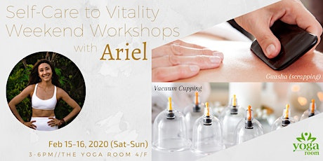 Self-Care to Vitality Weekend Workshops with Ariel tickets