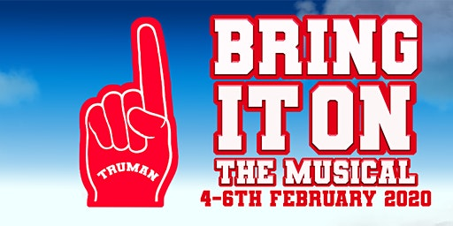 4th Feb 2020: Bring It On (An EUTC Musical Theatre Production)