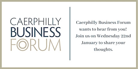 The Future of the Caerphilly Business Forum tickets