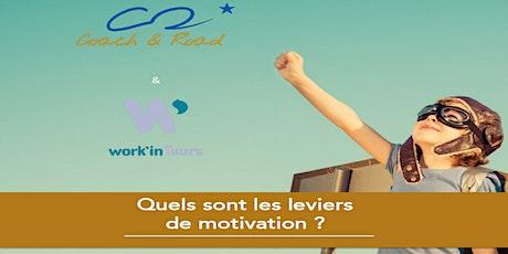 Quels sont les leviers de motivation ? billets