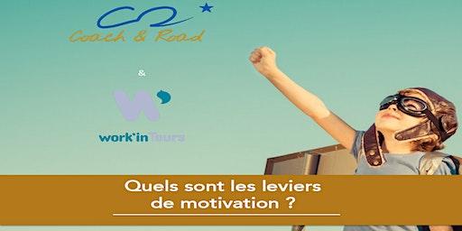 Quels sont les leviers de motivation ?