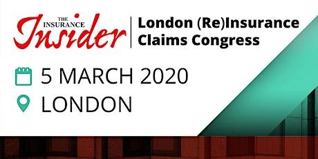 Insurance Insider London (Re)Insurance Claims Congress tickets