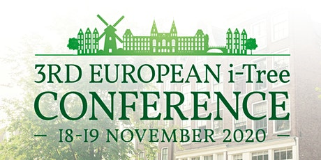 3rd European i-Tree Conference 2020, Amsterdam tickets