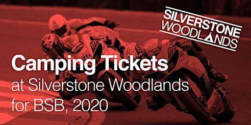 Camping at Silverstone Woodlands - British Superbikes