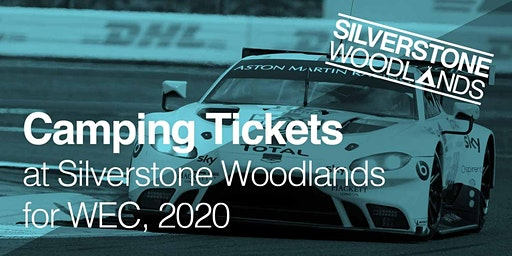 Camping at Silverstone Woodlands - World Endurance Championships