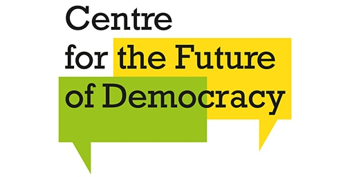 Centre for the Future of Democracy - Launch Event