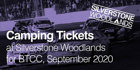 Camping at Silverstone Woodlands - Sept British Touring Car Championships tickets