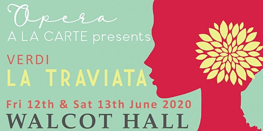 Walcot Hall Opera - La Traviata