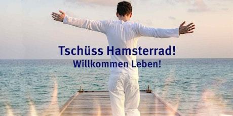 Vortrag Tschüss Hamsterrad billets