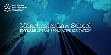 Celebrating 50 years of Manchester Law School tickets