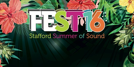 feST16 Stafford Summer of Sound Festival tickets