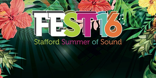 feST16 Stafford Summer of Sound Festival